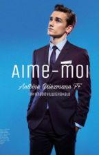 Aime-Moi (Antoine Griezmann FF) by iamlauramg