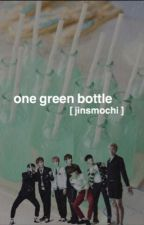 one green bottle | bts | [COMPLETED] by jinsmochi