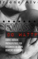 Devassas Ao Delírio by DrikaSevla