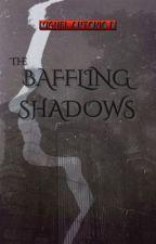 The Baffling Shadows by miguelantoniod