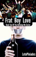 Frat Boy Love (bxb) by LetoPleiades