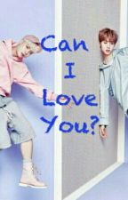 Can I Love You?/ Markson by Markson4everbiczys