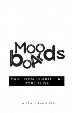Moodboards: Make your characters more alive. by LauraKavannah