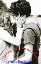 Living with the Bad Boy by _graceeeeeee_