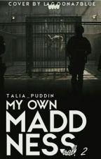 My Own Madness (Vol.2) // hebrew by talia_puddin