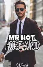 MR HOT HUSBAND (Slow Update ) by CikPuteh
