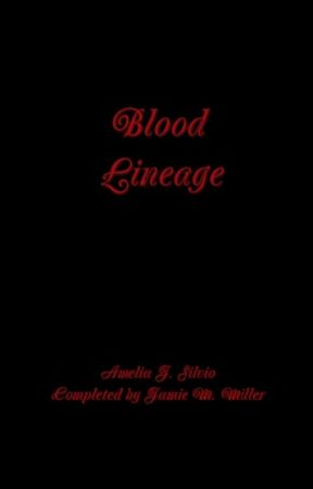 Blood Lineage(2015 Revision) by jamiemmiller