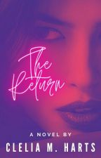 ✩02. The Return                                    ☆•A STARS TRILOGY•☆ by CleliaHarts