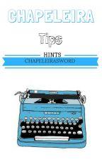 Chapeleira Tips by ChapeleirasWord