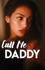 Call Me Daddy by dallasdonut