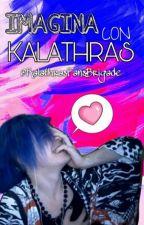 🌟Imagina con Kalathras🌟 by KalathrasFansBrigade