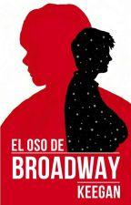 El oso de Broadway by lKEEGANl