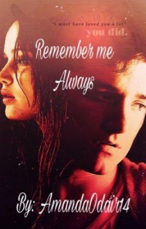Remember me always (Everlark) by AmandaOdair14