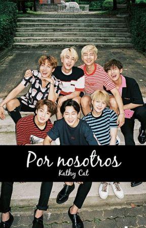Por Nosotros   BTS by KathyCatDeMin