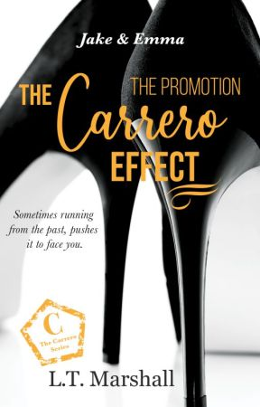 The Carrero Effect - (Book one of The Carrero Trilogy) by LTMarshall