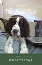 the love club ↬ wroetostar by wroetostar-
