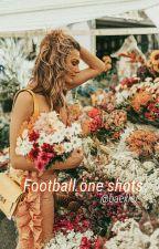 Football One shots by HeyMery