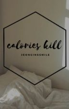 calories kill||yoonmin (on hold) by jeonginssmile