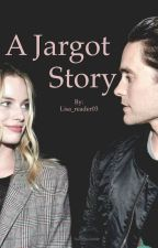 A Jargot Story by Lisa_reader03