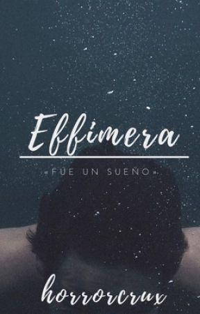 Effimera by horrorcrux