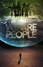 We Are People by HaleySulich