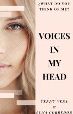 VOICES IN MY HEAD- ¿What Do You Think Of Me? by YennyGleeful