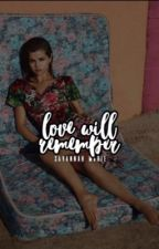 love will remember:  [gustin] [2] by -wonderwallparker-
