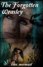The Forgotten Weasley by emo_mermaid
