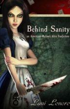Behind Sanity by Lani_Lenore