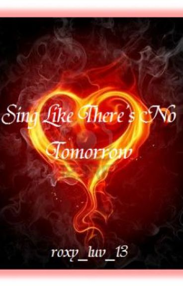 Sing Like There's No Tomorrow
