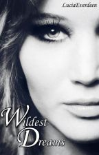 Wildest Dreams. (Anything Could Happen) (One-Shot) by Luciaeverdeen
