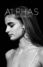 Alphas by thefeelsofbooks