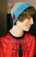 Walien To Girlfriend (A Jeydon X Reader) by Nalienn_