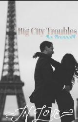 Big City Troubles by Brynng14 by brynng14