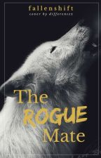 The Rogue Mate by fallenshift