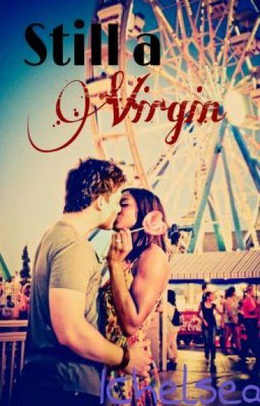 Still a virgin