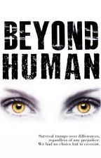 Beyond Human by AMACON_Writers