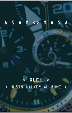 ASAM - MASA by HusinWalker