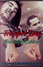 Trapped Love: DaithiDeCalibre by ApacheMidnight360
