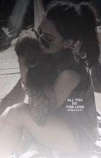 All you do for Love [ TEEN WOLF ] by leyleyinpijamas