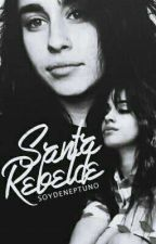 Santa Rebelde / #Camren by soydeneptuno