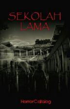 Sekolah Lama by HorrorCatalog