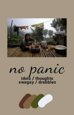 No Panic; one shots by swagay