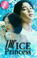 The Ice Princess [Private✔] by sayhalo