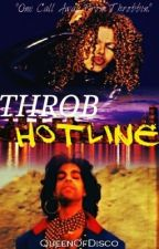THROB HOTLINE by QueenOfDisco