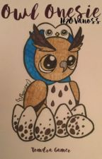 Owl Onesie - H2OVanoss by Tomdra_Gamer