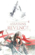 Assassins Revenge [In Coming] by ChocolateCherrys