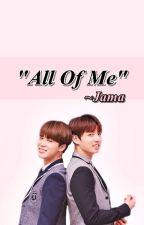 """""""All Of Me"""" ~ KookMin (BTS) by jamacortezmcjb"""