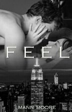 Feel (SLOW UPDATE) by Mandxgrl