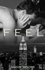 Feel (SLOW UPDATE) by Mandxgrl